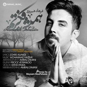 Farhad-Firozi-Called-Hamishe-Fekretam