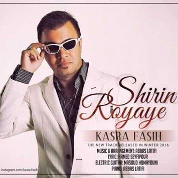 Kasra-Fasih-Called-Royaye-Shirin