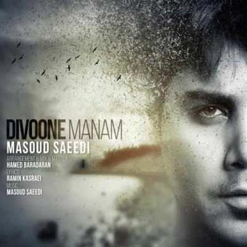 Masoud-Saeedi-Divooneh-Manam-1
