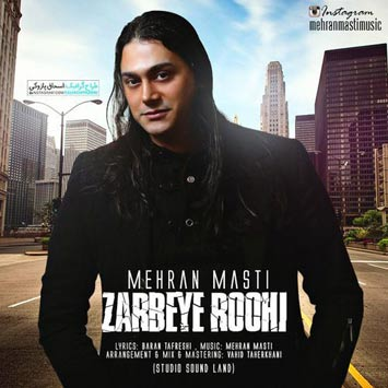 Mehran-Masti-Called-Zarbeye-Roohi
