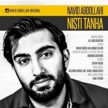 Navid Abdollahi – Nisti Tanha - دانلود آهنگ جدید نوید عبداللهی به نام نیستی تنها