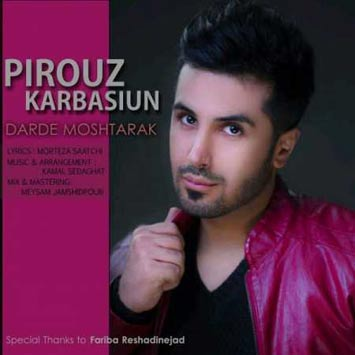 Pirooz-Karbasiun-Called-Darde-Moshtarak