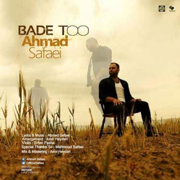 Ahmad-Safaei-Bade-To