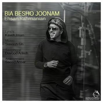 Ehsan-Rahmanian---Bia-Besho-Joonam