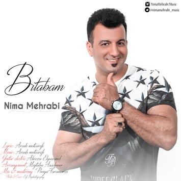 دانلود آهنگ جدید نیما محرابی به نام بی تابم Nima Mehrabi Bitabam