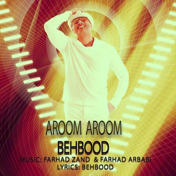 Behbood---Aroom-Aroom