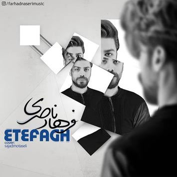 Farhad-Naseri-Called-Etefagh