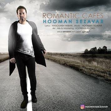 Hooman-Sezavar-Called-Cafehaye-Romantic