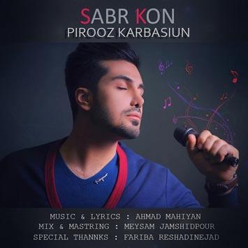 Pirooz-Karbasiun---Sabr-Kon