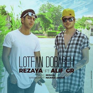 Rezaya-Ft.-Alif-Gr-Lotfan-Dobareh