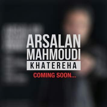 Arsalan-Mahmoudi-Called-Khatereha