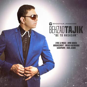 Behzad-Tajik---Be-To-Hasasam