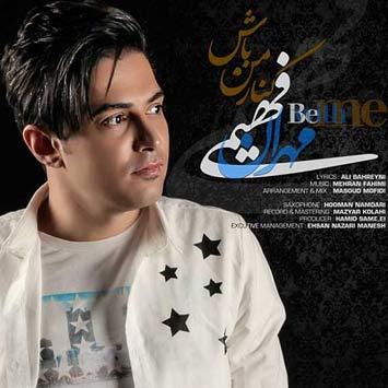 دانلود آهنگ جدید مهران فهیمی به نام کنار من باش Mehran Fahimi Kenare Man Bash 1