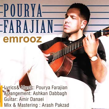 دانلود آهنگ جدید پوریا فرجیان به نام امروز Pourya Farajian Emrooz