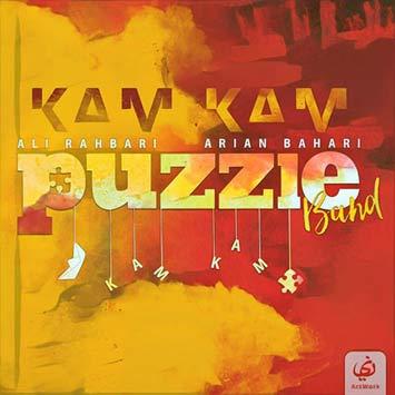 دانلود آهنگ جدید پازل باند به نام کم کم Puzzle Band Kam Kam
