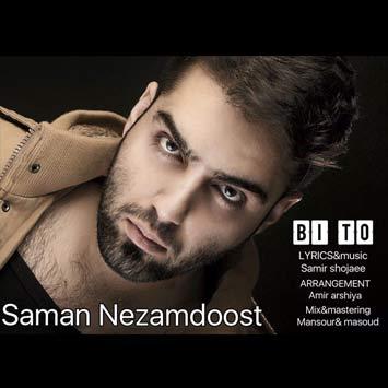 Saman-Nezam-Doost---Bi-To