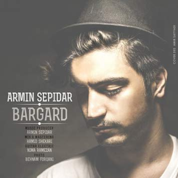 Armin-Sepidar-Called-Bargard