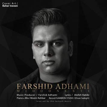 Farshid-Adhami-Called-Midoonesti
