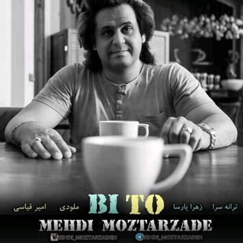 Mehdi-Moztarzadeh---Bi-To