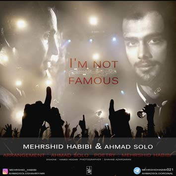دانلود آهنگ جدید احمد سلو به نام معروف نیستم Ahmad Solo Maroof Nistam Ft Mehrshid Habibi