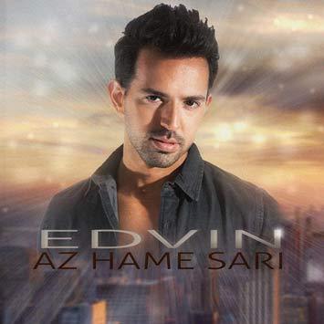 دانلود آهنگ جدید ادوین به نام از همه سری Edvin Az Hame Sari