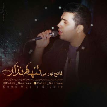 Fateh-Nooraee---Tanham-Nazar