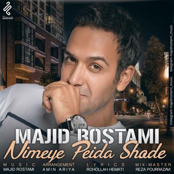 دانلود آهنگ جدید مجید رستمی به نام نیمه پیدا شده Majid Rostami Nimeye Peida Shode