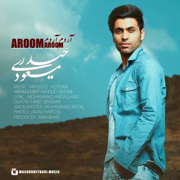 masoud-heydari-called-aroom-aroom