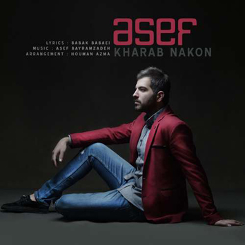 asef-called-kharab-nakon