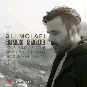 دانلود آهنگ جدید علی مولایی به نام سیاه و سفید Ali Molaei Called Siaho Sefid