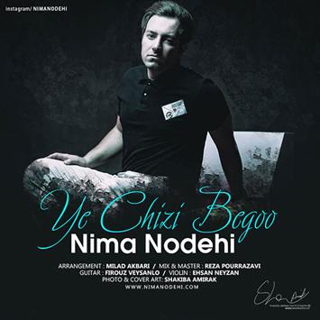 nima-nodehi-ye-chizi-begoo