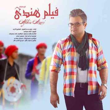 Afshin Azari Called Film Hendi - دانلود آهنگ جدید افشین آذری به نام فیلم هندی