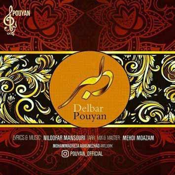 Pouyan Called Delbar - دانلود آهنگ جدید پویان به نام دلبر
