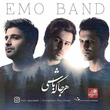 Emo Band Harja Ke Bashi - دانلود آهنگ جدید امو باند به نام هرجا که باشی