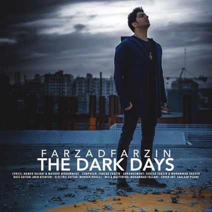 آهنگ فرزاد فرزین روزای تاریک